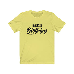 KMIXSON ITS MY BIRTHDAY BLACK LETTERS TEE