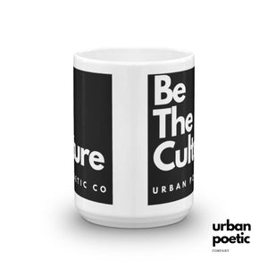 Be The Culture *new Mug