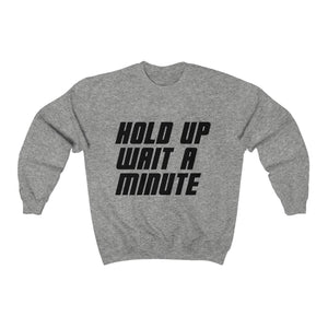 HOLD UP WAIT A MINUTE - LIMITED COLLECTION Grey/Blk