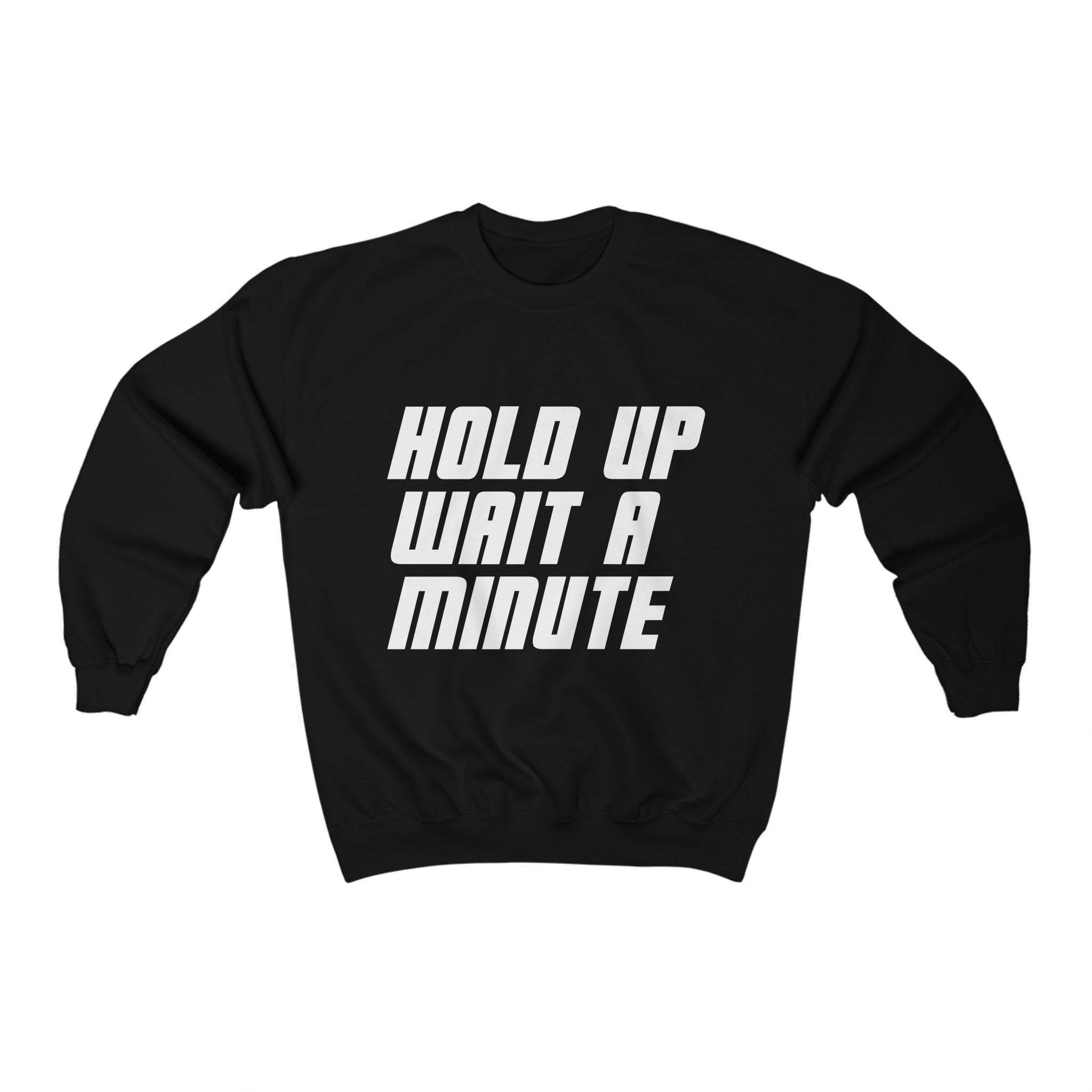 HOLD UP WAIT A MINUTE - LIMITED COLLECTION Blk/White
