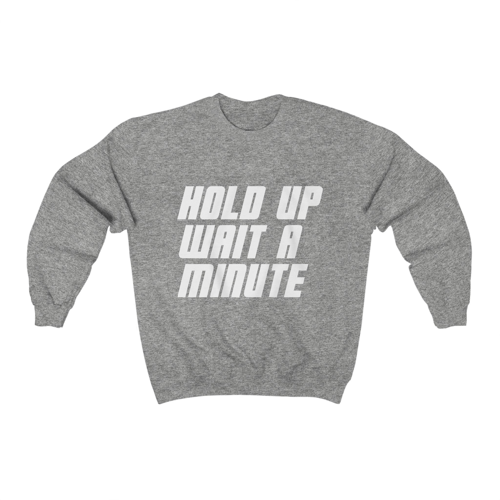 HOLD UP WAIT A MINUTE - LIMITED COLLECTION Grey/White
