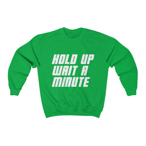 HOLD UP WAIT A MINUTE - LIMITED COLLECTION Green/White