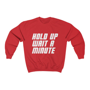 HOLD UP WAIT A MINUTE - LIMITED COLLECTION Red/White