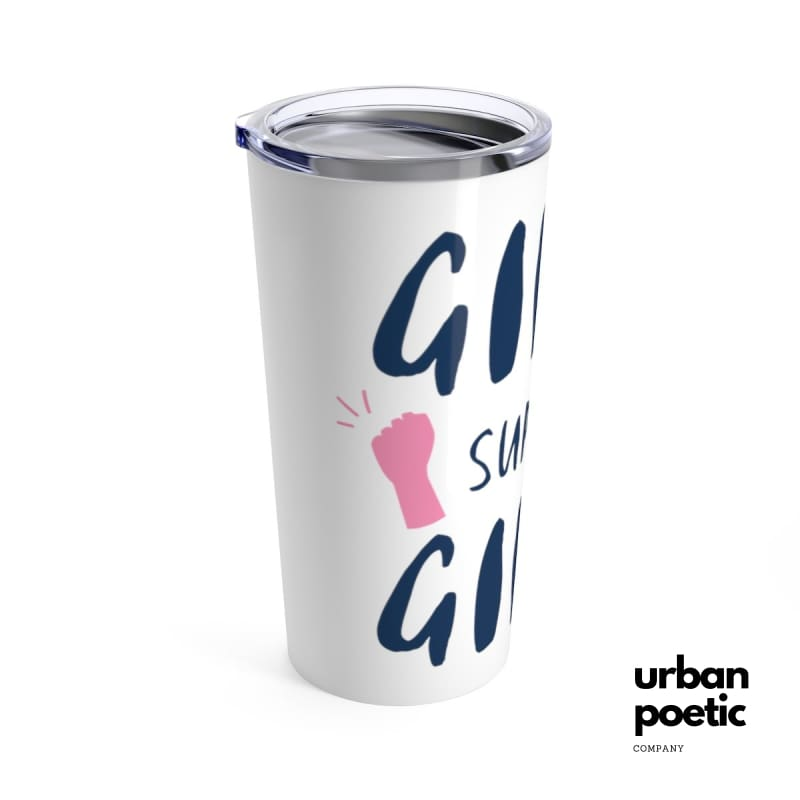 Girls Support Tumbler 20 Oz