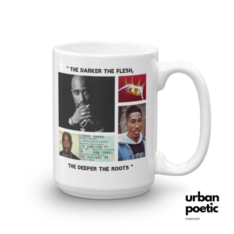 The Darker Flesh Deeper Roots Mug