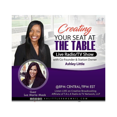 Luz Mack Press at Creating Your Seat at the Table