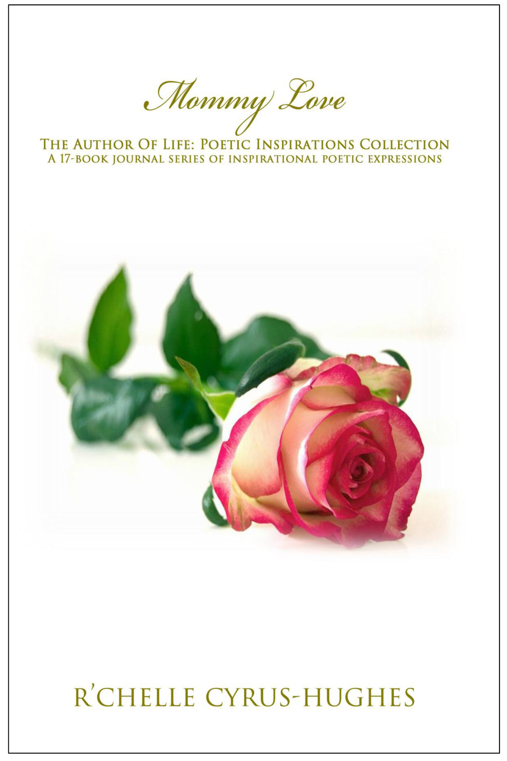 Mommy Love | Author Of Life: Poetic Inspirations Collection
