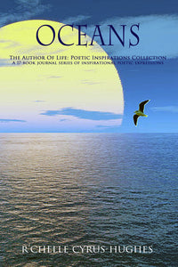 Oceans | Author Of Life: Poetic Inspirations Collection