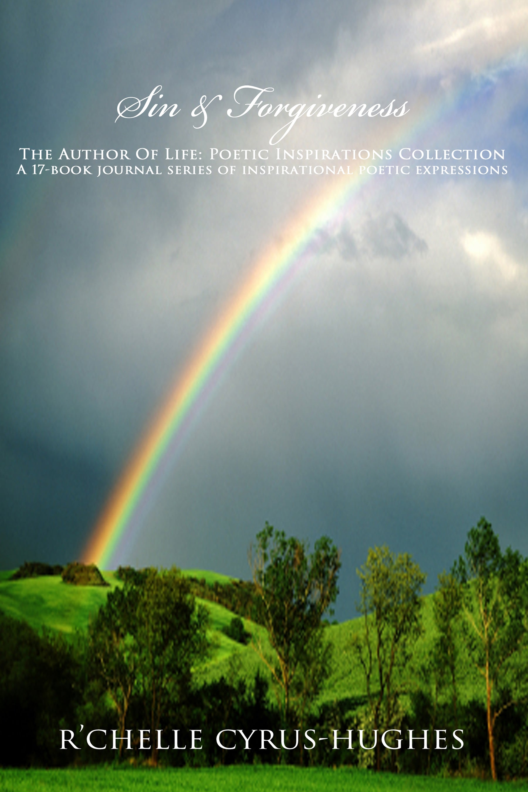 Sin & Forgiveness | Author Of Life: Poetic Inspirations Collection