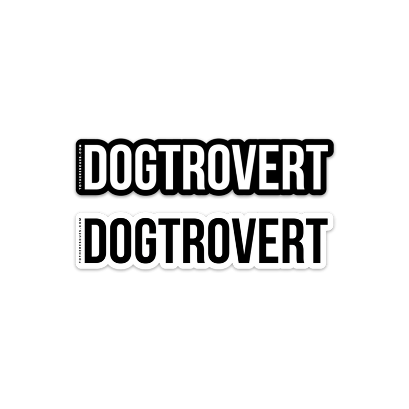 Dogtrovert /sticker