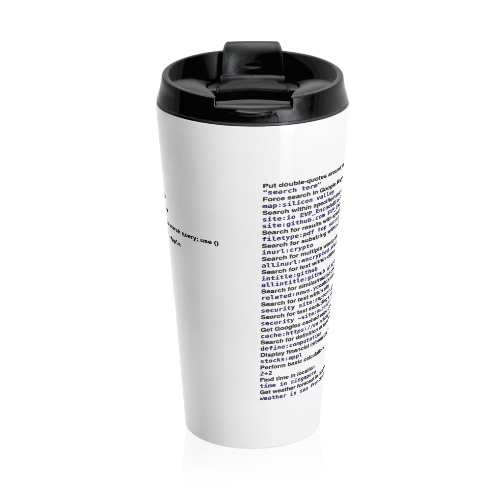 Google power usage cheat sheet - Stainless Steel Travel Mug - Remember The API