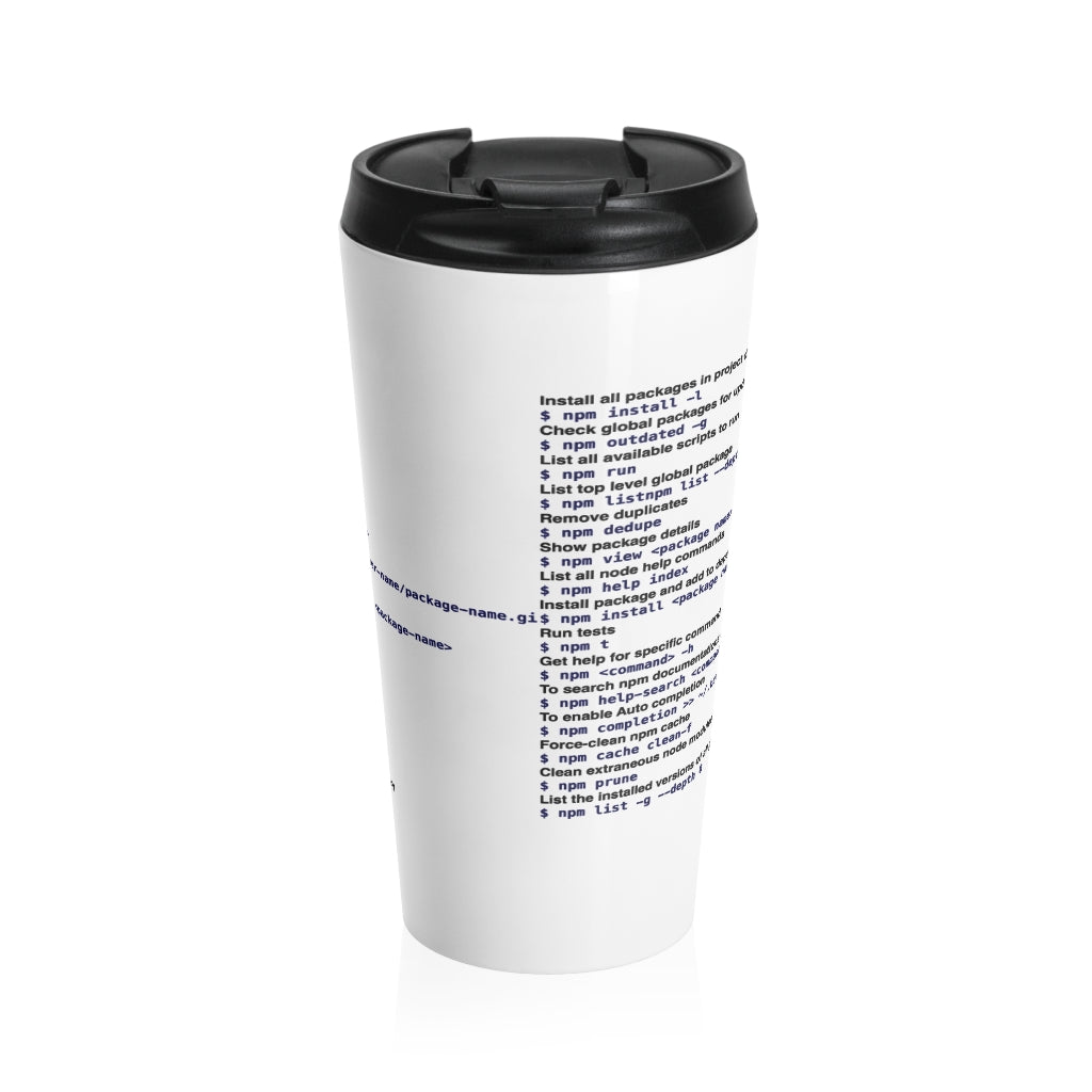 NPM cheat sheet - Stainless Steel Travel Mug - Remember The API