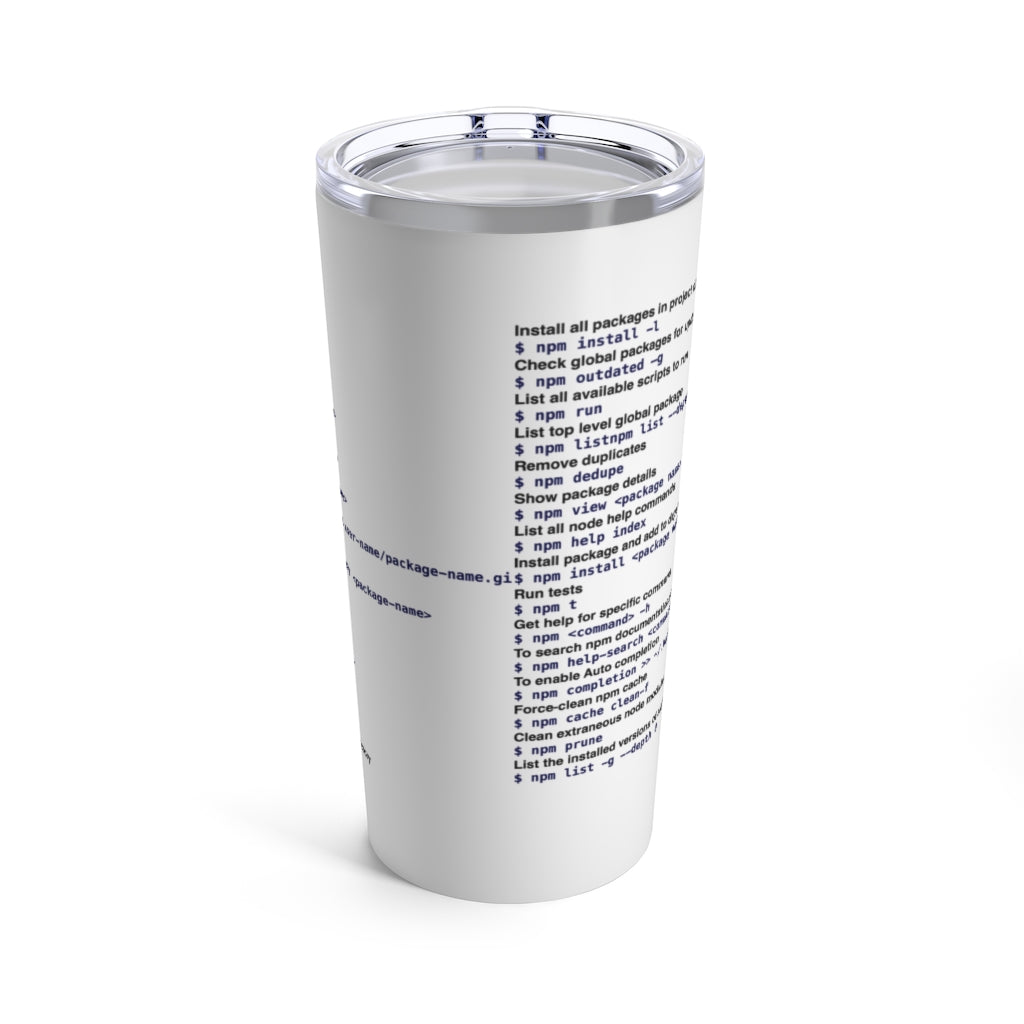 NPM cheat sheet - Tumbler 20oz - Remember The API