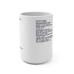 Google power usage cheat sheet - Mug 15oz - Remember The API