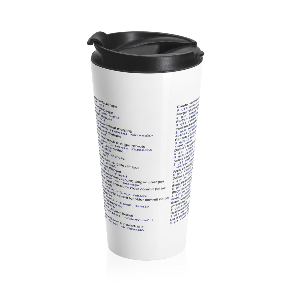 git cheat sheet - Stainless Steel Travel Mug - Remember The API