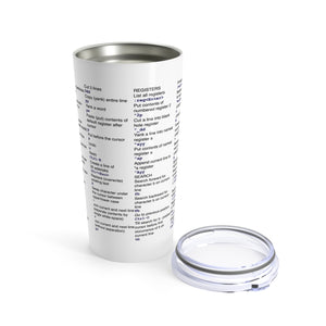 Vim cheat sheet - Tumbler 20oz - Remember The API