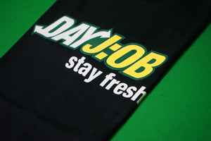 STAY FRESH (BLACK T-Shirt)