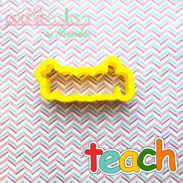TEACH Letters Cookie Cutter - Periwinkles Cutters LLC