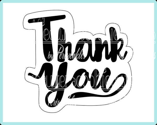 Thank You Plaque Cookie Cutter - Periwinkles Cutters LLC