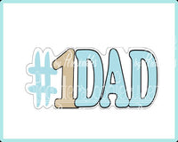 Number 1 DAD Cookie Cutter - Periwinkles Cutters LLC