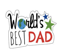 World's Best Dad Plaque Cookie Cutter - Periwinkles Cutters LLC