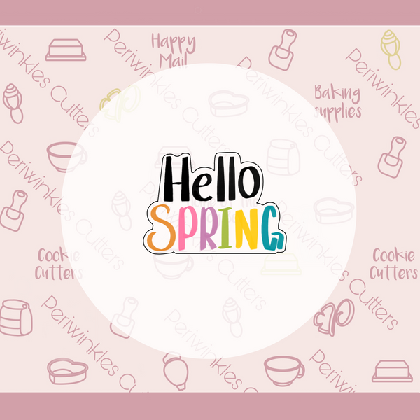 Hello Spring Plaque Cookie Cutter