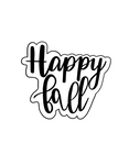 Happy Fall Plaque Cookie Cutter - Periwinkles Cutters LLC