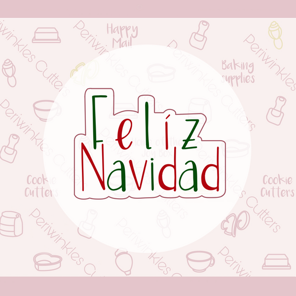 Feliz Navidad Single Font Plaque 2020 Cookie Cutter