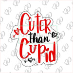 Cuter than Cupid Plaque Cookie Cutter - Periwinkles Cutters LLC