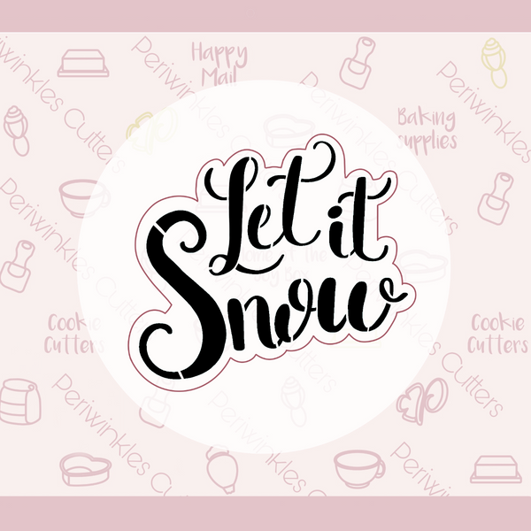 Let it Snow Plaque Cookie Cutter