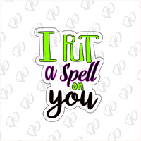 I put a Spell on You Plaque Cookie Cutter - Periwinkles Cutters LLC