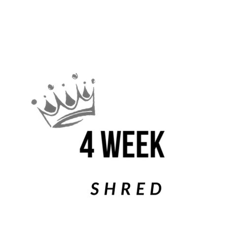 4 Week Shred