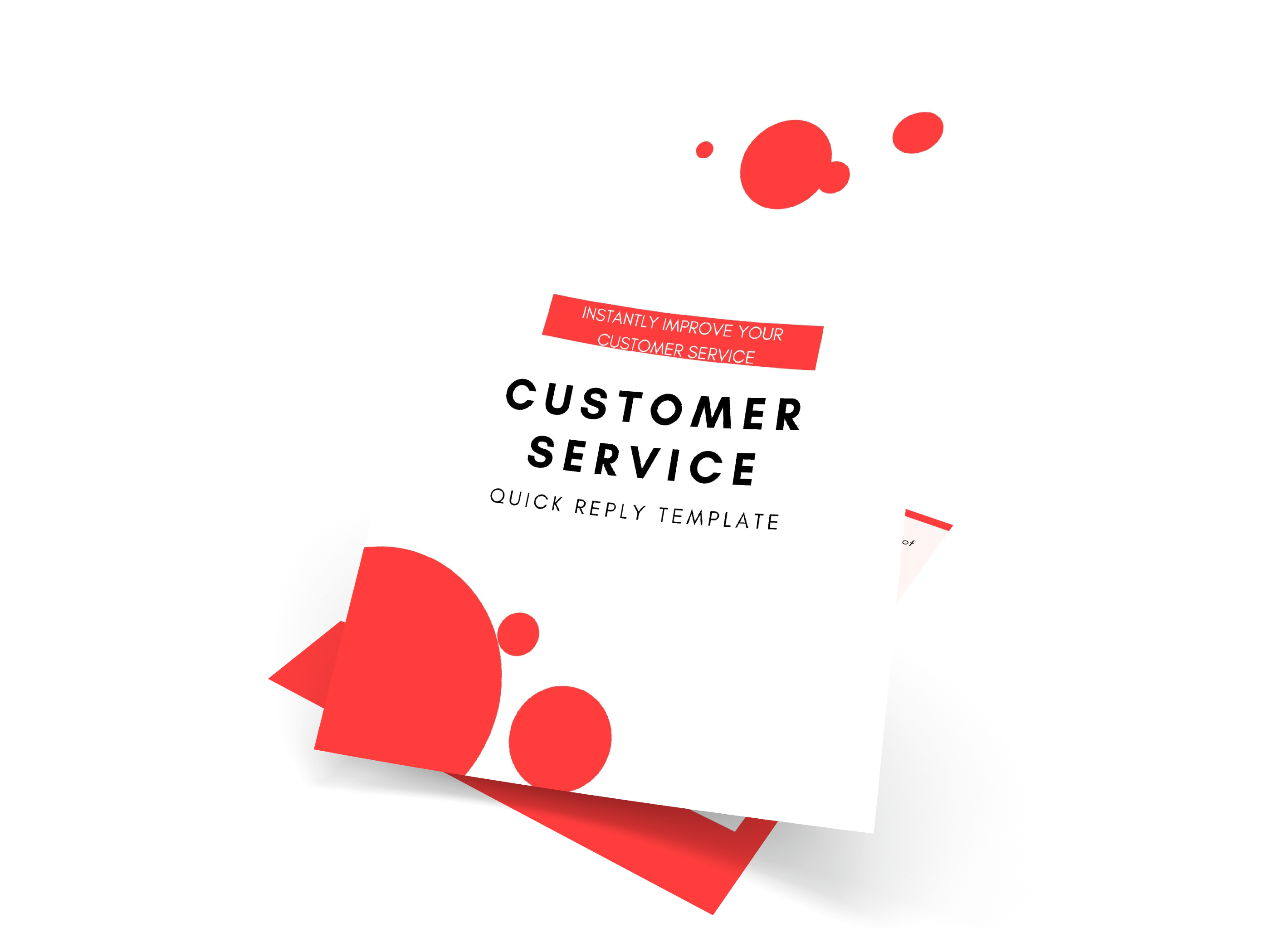 CUSTOMER SERVICE QUICK REPLY TEMPLATE