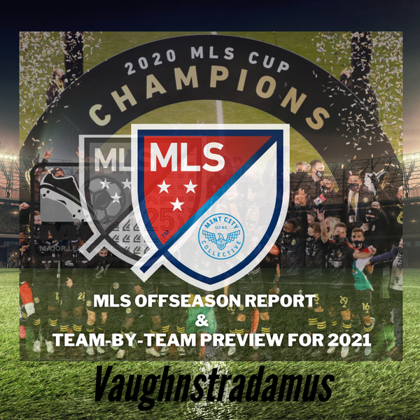 MLS Offseason Report and Team-by-Team Preview