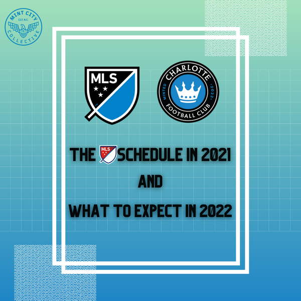 The MLS Schedule in 2021 and What To Expect in 2022