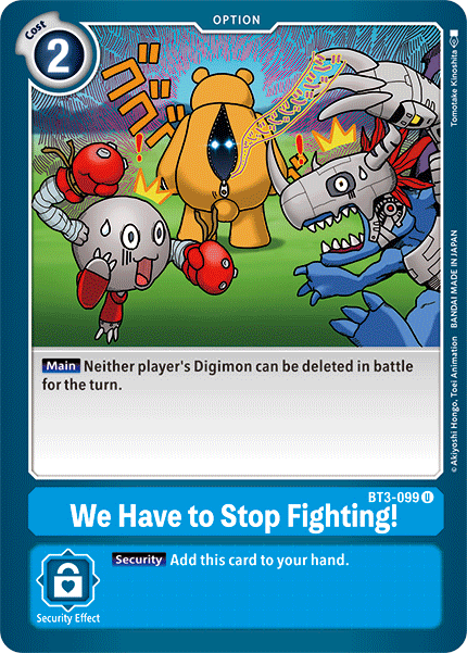 We Have to Stop Fighting! - BT3-099 - U