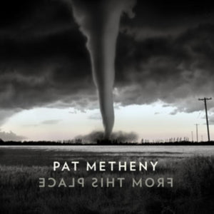 METHENY,PAT<br> <I>FROM THIS PLACE 2LP</I>