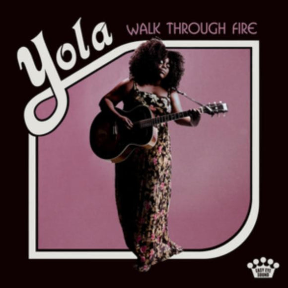 YOLA<br> <I>WALK THROUGH FIRE LP</I>