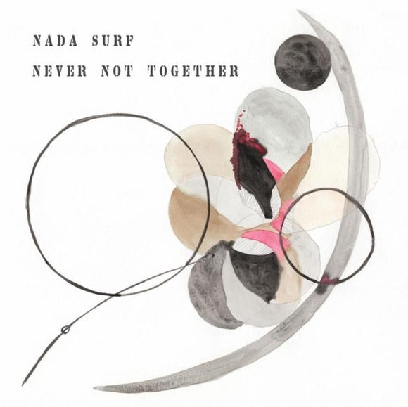 NADA SURF<BR> <I>NEVER NOT ENOUGH [Indie Exclusive Gray Vinyl] LP</I>