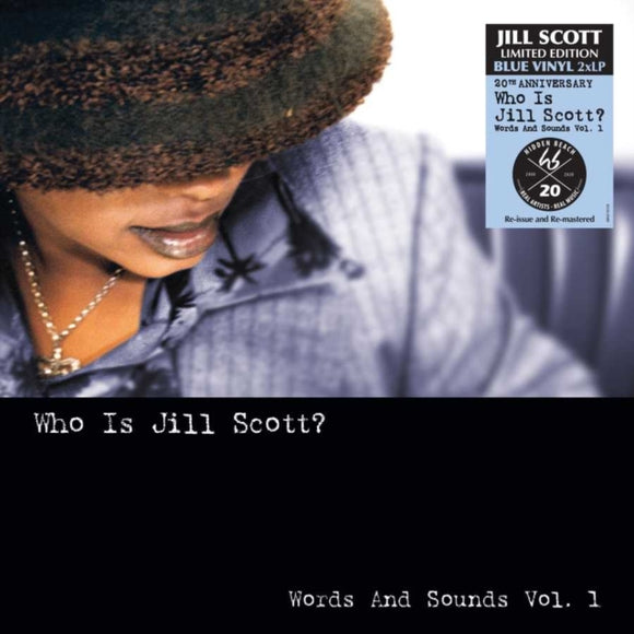 SCOTT, JILL<BR><I> WHO IS JILL SCOTT [20th Anniversary Blue Vinyl] 2LP</I>
