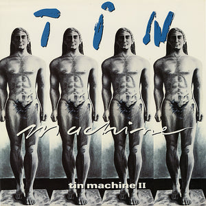 TIN MACHINE<BR><I>TIN MACHINE II [Limited Edition Silver 180g Audiophile Vinyl, numbered to 5000] LP</I>