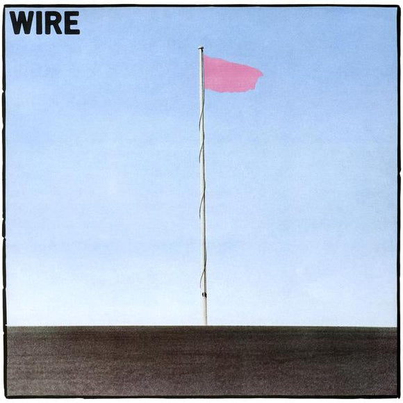WIRE<br><i>PINK FLAG (Remastered) LP</I>