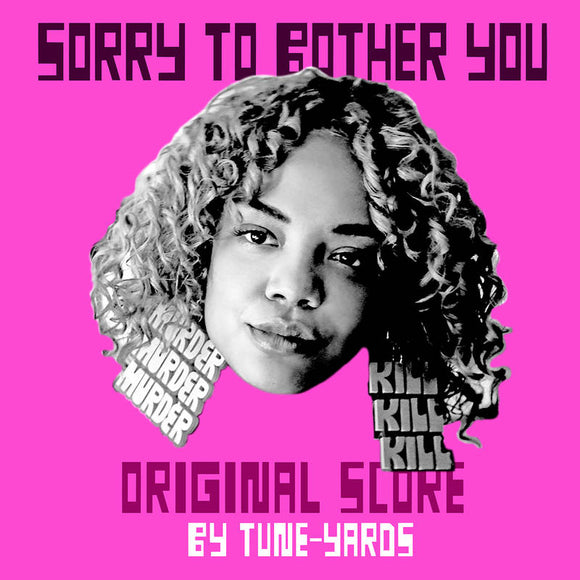 TUNE-YARDS <br><I> SORRY TO BOTHER YOU:SCORE (RSD) LP</i>