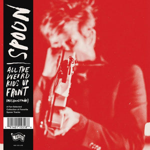 SPOON<BR><I>ALL THE WEIRD KIDS UP FRONT: Más Rolas Chidas (RSD) LP</I>