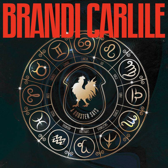 CARLILE, BRANDI <BR><I> ROOSTER SAYS (RSD) 12