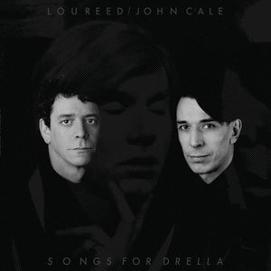 REED, LOU & JOHN CALE <BR><I> SONGS FOR DRELLA (RSD) 2LP <br>[LIMIT 1 PER CUSTOMER]</I>