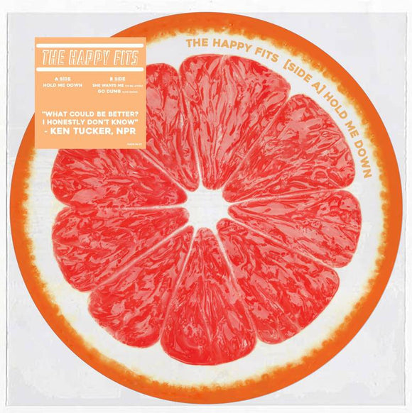 HAPPY FITS, THE  <br><i> GRAPEFRUIT [PICTURE] (RSD) 7