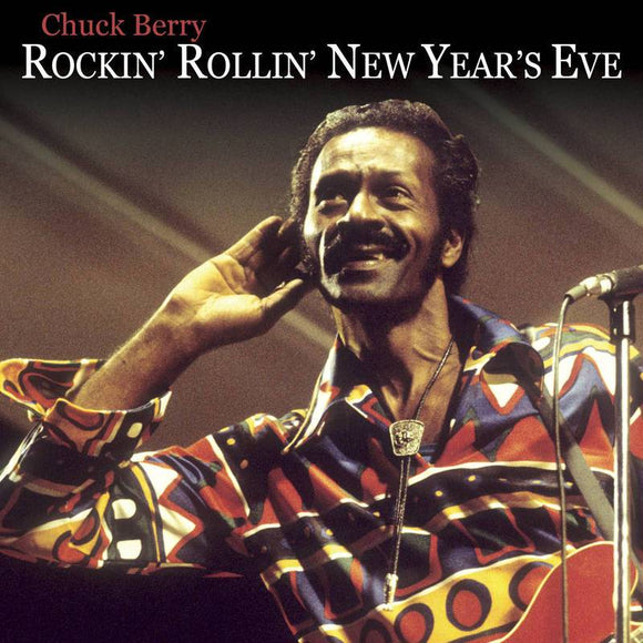 BERRY, CHUCK <br><i> ROCKIN' ROLLIN' NEW YEAR'S EVE (RSD) 2LP <br>[LIMIT 1 PER CUSTOMER]</I>