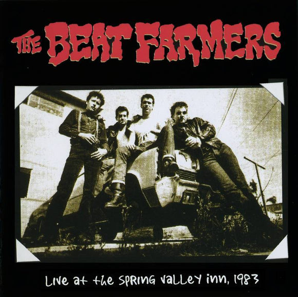 BEAT FARMERS <br><i> LIVE AT SPRING VALLEY INN 1983 (RSD) 2LP <br>[LIMIT 1 PER CUSTOMER]</I>