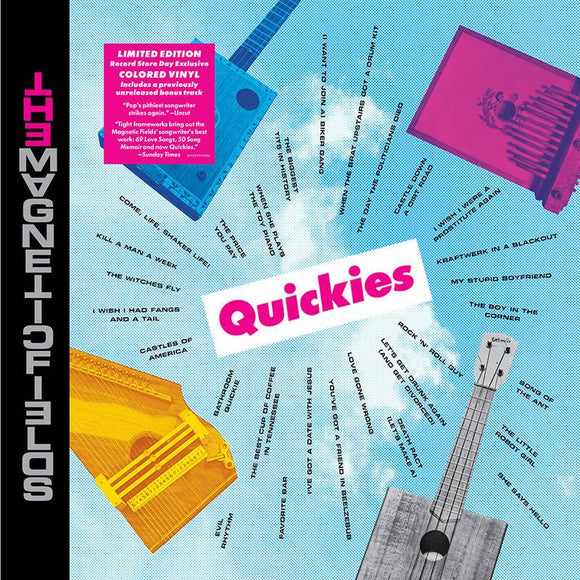 MAGNETIC FIELDS <br><i> QUICKIES (RSD) LP <br>[LIMIT 1 PER CUSTOMER]</I>